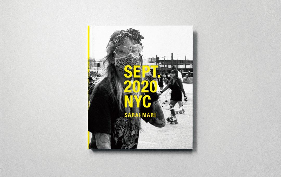 コロナ渦2020年9月のニューヨークをフォトグラファー更井真理が撮り下ろしたドキュメンタリーフォトブック「SEPT. 2020 NYC」が2021年3月26日(金)に発売!